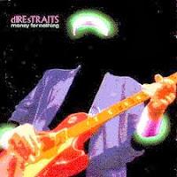 Money For Nothing da Banda Dire Straits