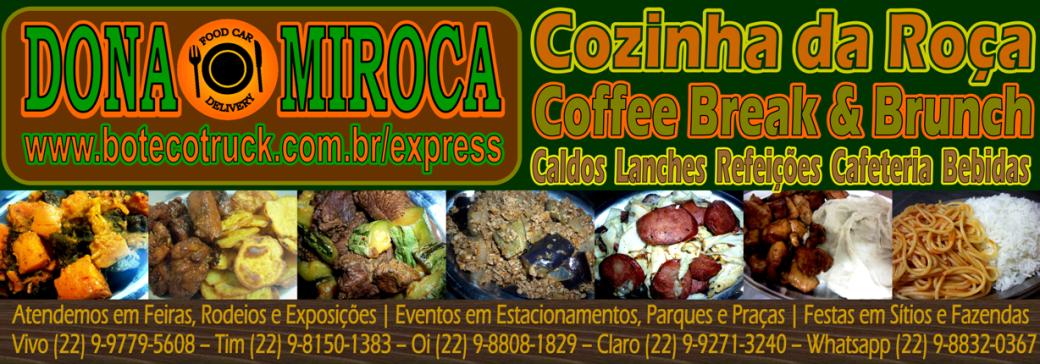 Dona Miroca 'Food Car Delivery | Coffee Break e Brunckh