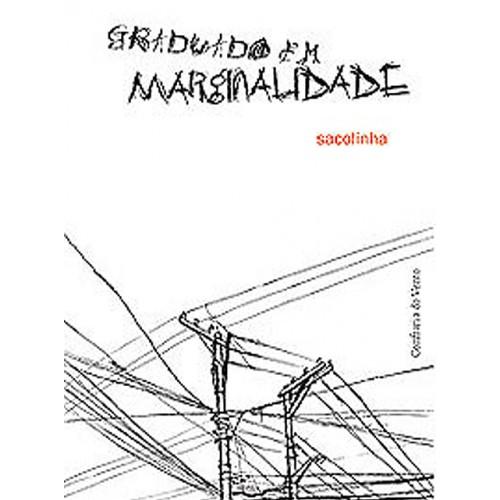 GRADUADO EM MARGINALIDADE