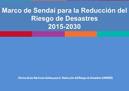 MARCO DE SENDAI 2015-2030