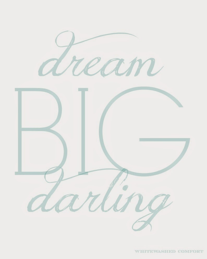 Dream Big Printable