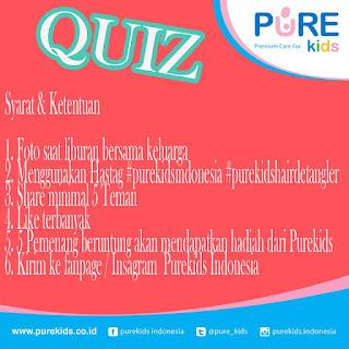 Info Kuis - Kuis Liburan Keluarga Pure Kids Berhadiah Menarik