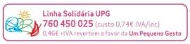 Sabia que também pode ajudar a UPG ligando o 760 450 025? Faça já o seu Pequeno Gesto