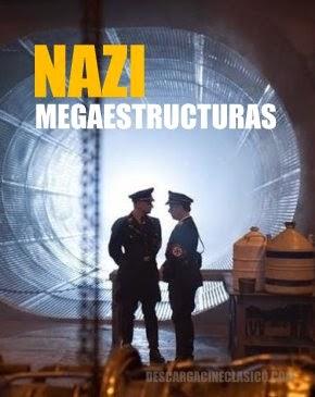 Nazi Megastructuras (Serie TV)