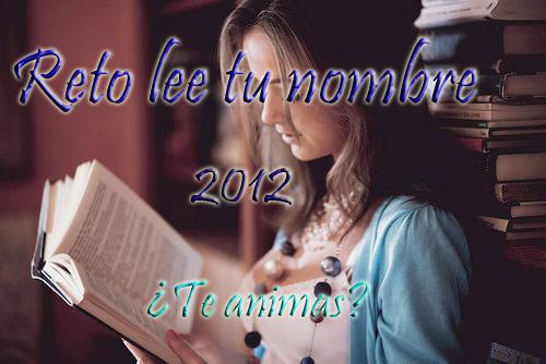 Reto 2012: Lee Tu Nombre