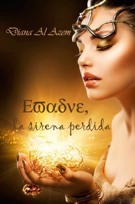 NOVELA - Evadne la sirena perdida  Diana Al Azem (Diciembre 2013)  Ficción, Fantasía | Edición papel & ebook kindle