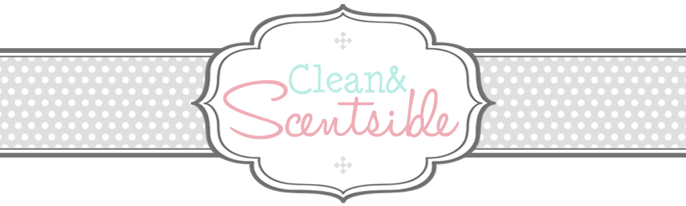 Clean &amp; Scentsible