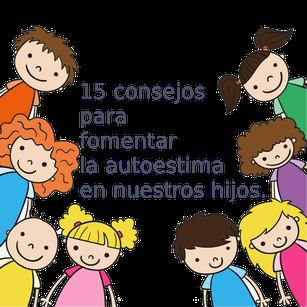 http://www.psicologia-estrategica.com/2015/05/08/15-consejos-para-fomentar-la-autoconfianza-en-nuestros-hijos/