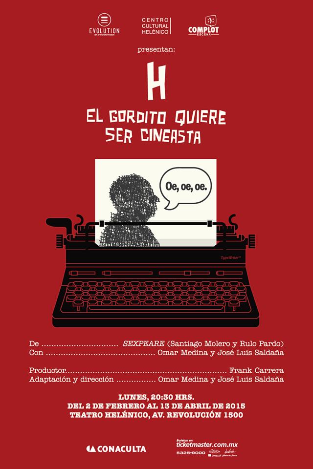 """Estrenan """"H, El gordito quiere ser cineasta"""" de Omar Medina y José Saldaña en el Teatro Helénico"""