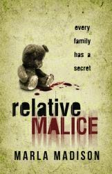 http://www.amazon.com/Relative-Malice-Marla-Madison-ebook/dp/B00AZOS6Z2/ref=tmm_kin_swatch_0?_encoding=UTF8&sr=1-2&qid=1413292467