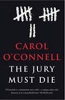 Book cover of The Jury Must Die by Carol O'Connell