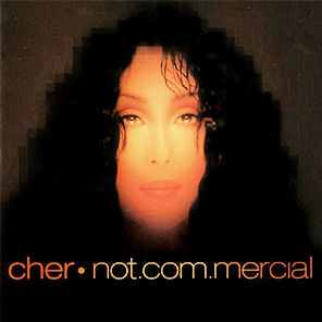 Cher's 'Not.com.mercial'