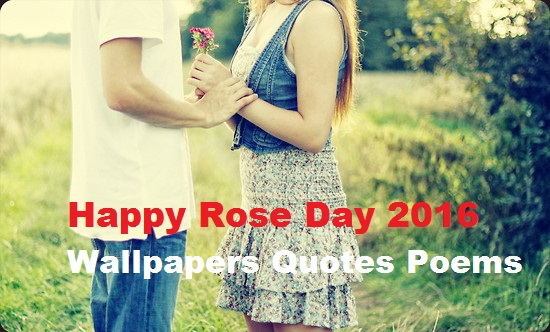 Happy Rose Day 2016 SMS for Girlfriend Wallpapers Quotes pics poems greeting
