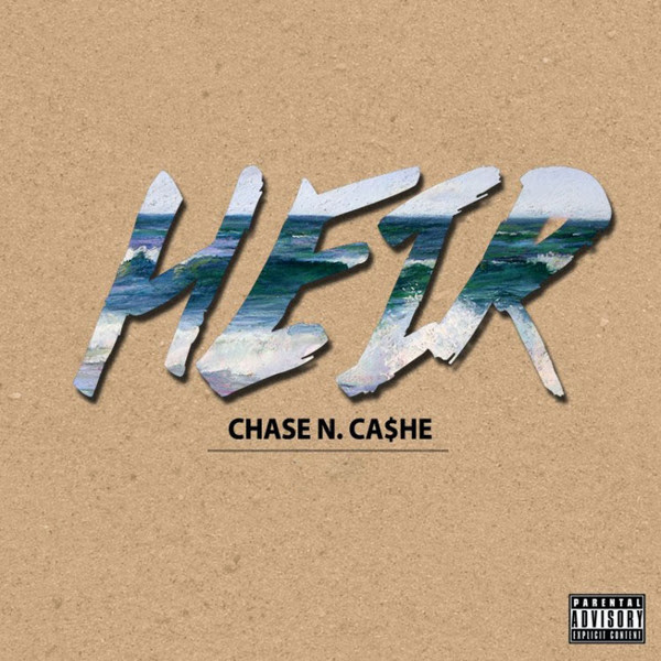 Chase N Cashe - Heir Waves (Deluxe Edition)  Cover