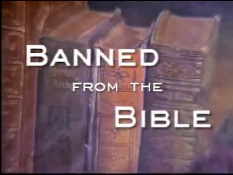 Banned From the Bible - Documentary