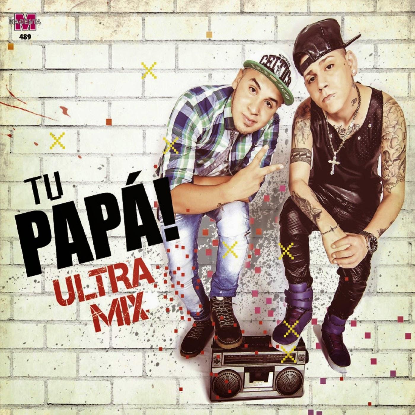 Tu Papa! - Ultra Mix (2015)