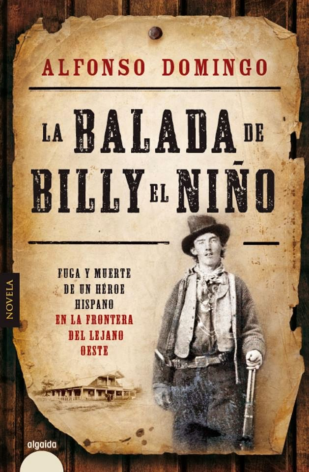 La balada de Billy el Niño - Alfonso Domingo (2014)