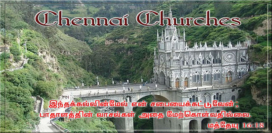 CHENNAI CHURCHES S