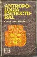 Antropolog%25C3%25ADa%2Bestructural Antropología estructural   Claude Lévi Strauss