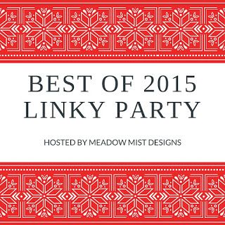 http://meadowmistdesigns.blogspot.com/2015/12/best-of-2015-linky-party.html