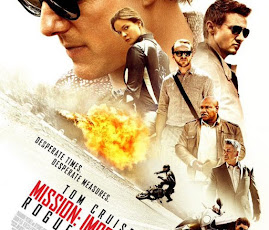 MINI-MOVIE REVIEWS: Mission Impossible -- Rogue Nation.