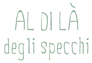 [al di l degli specchi]