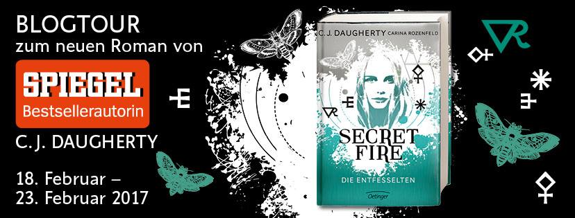 Blogtour Secret Fire von C.J. Daugherty