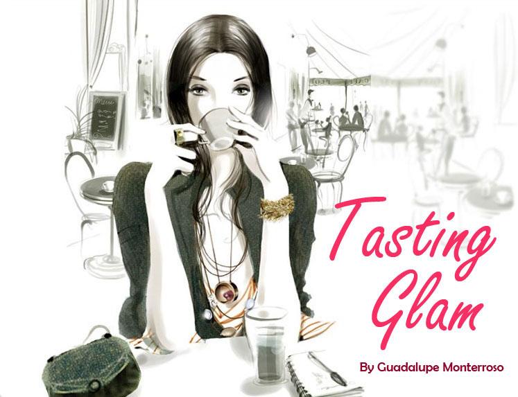 Tasting Glam