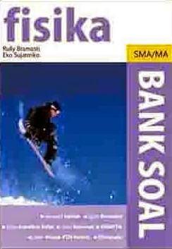 Bank Soal Fisika SMA/MA