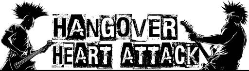 Hangover Heart Attack
