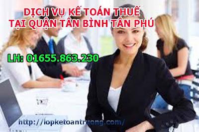 Dịch vụ kế toán thuế báo cáo tài chính Quận Tân Bình Tân Phú