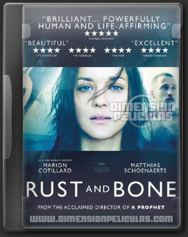 Rust and Bone (BRRip HD Frances Subtitulada) (2012)