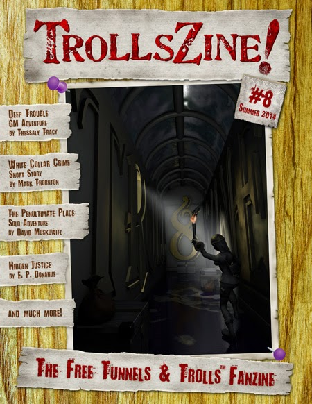 http://www.rpgnow.com/product/137077/TrollsZine-8?filters=0_0_0_0&manufacturers_id=2238