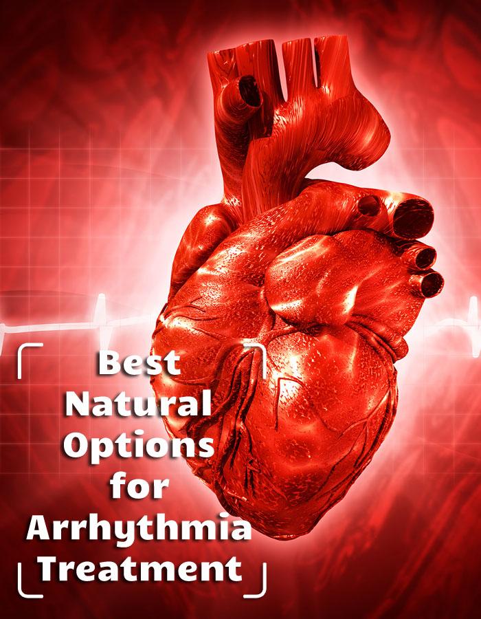 Best Natural Options for Arrhythmia Treatment