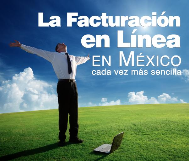 La Facturación en Línea en México cada vez más sencilla