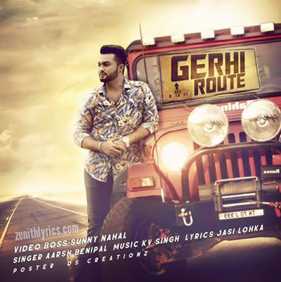 Gerhi Route - Aarsh Benipal