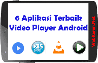 6 Aplikasi Video Player Android Terbaik