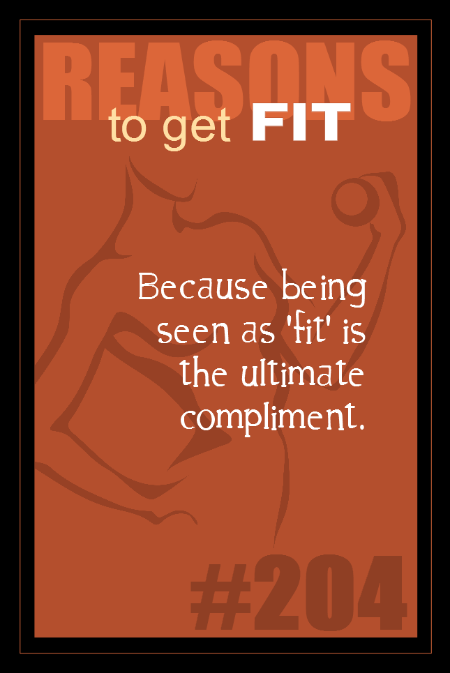 365 Reasons to Get Fit #204