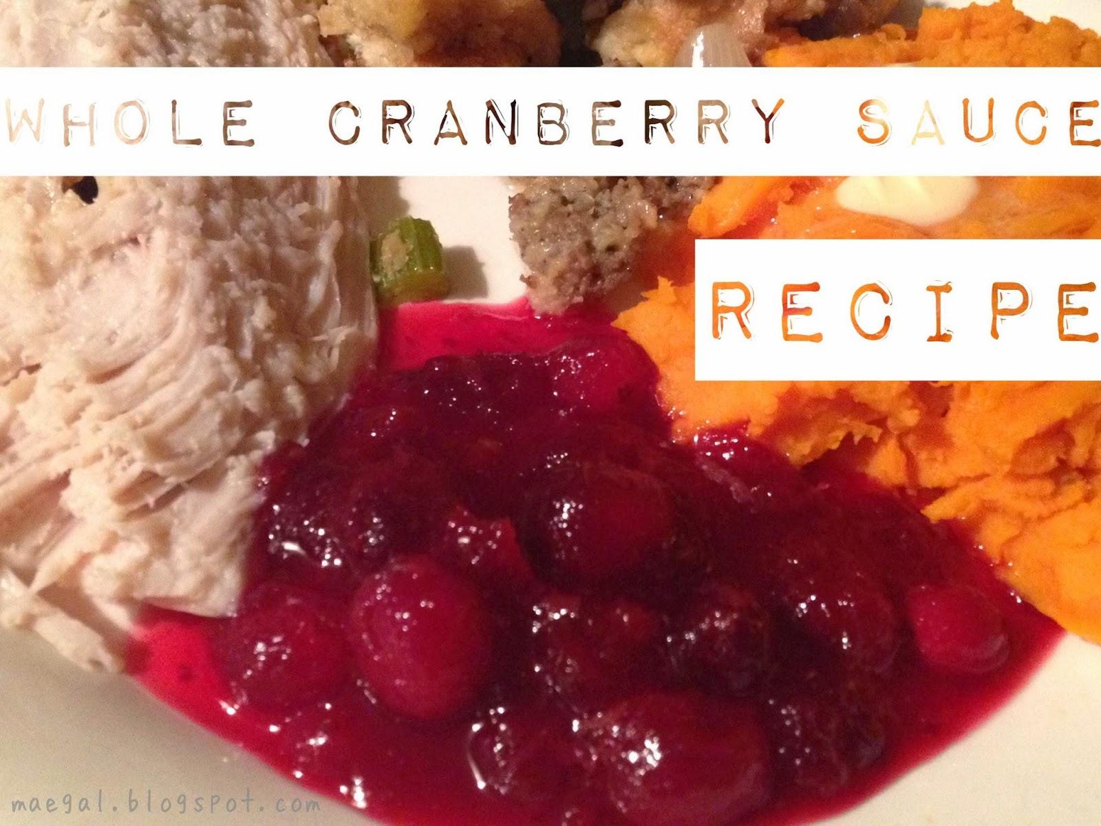 whole cranberry sauce recipe | maegal.blogspot.com