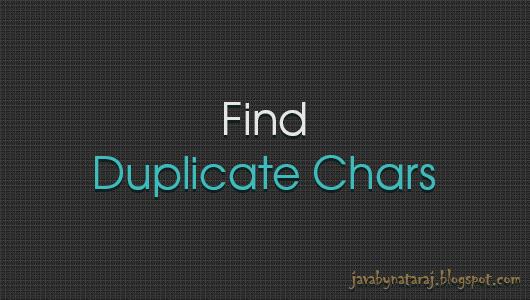 Find duplicate characters program_JavabynataraJ
