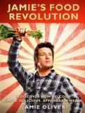 Jamie's Food Revolution - Jamie Oliver (Paperback)