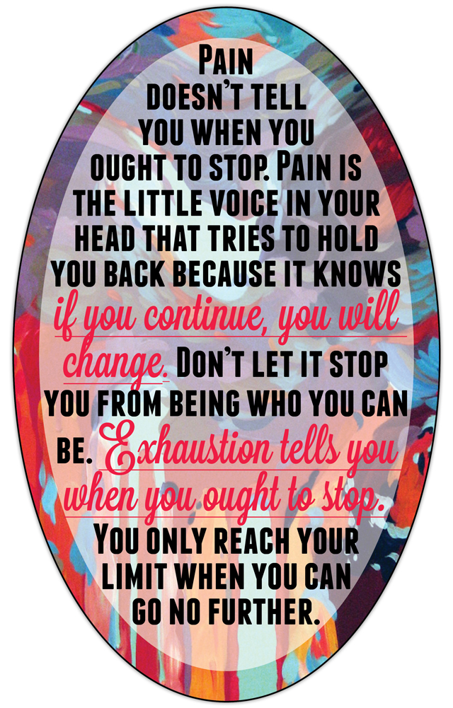 Quotes about Pain, Keep Going Quotes, Words of Inspiration