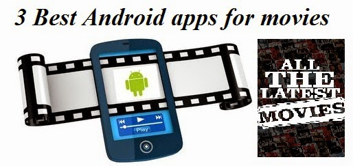 best android app download free movies