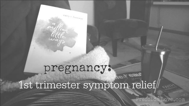 Pregnancy // first trimester morning sickness relief