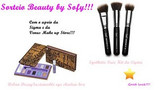Sorteio - Beauty By Sofi!