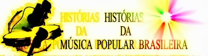 Histórias da Música Popular Brasileira