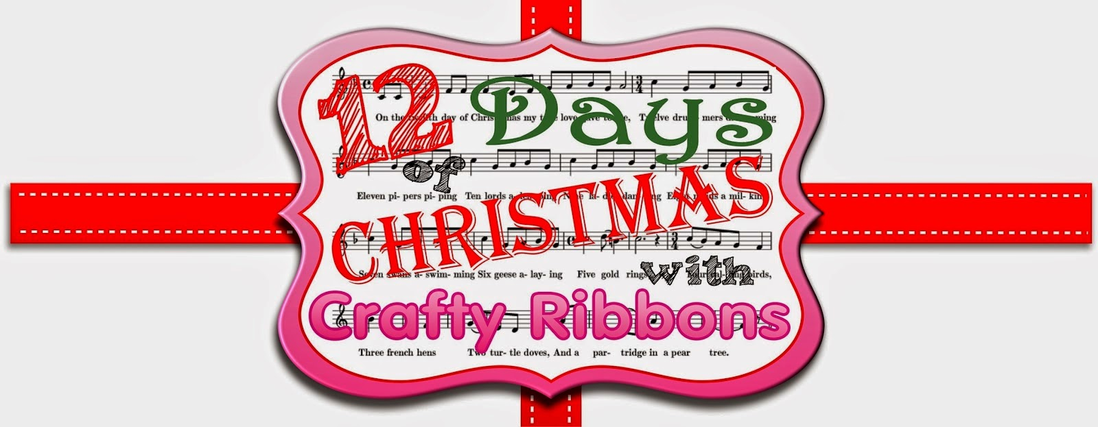 Crafty Ribbons 12 Days of Christmas