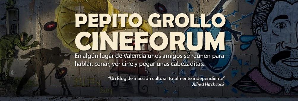 Cine Forum Pepito Grollo