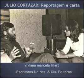 viviana marcela iriart: JULIO CORTÁZAR  (reportagem)
