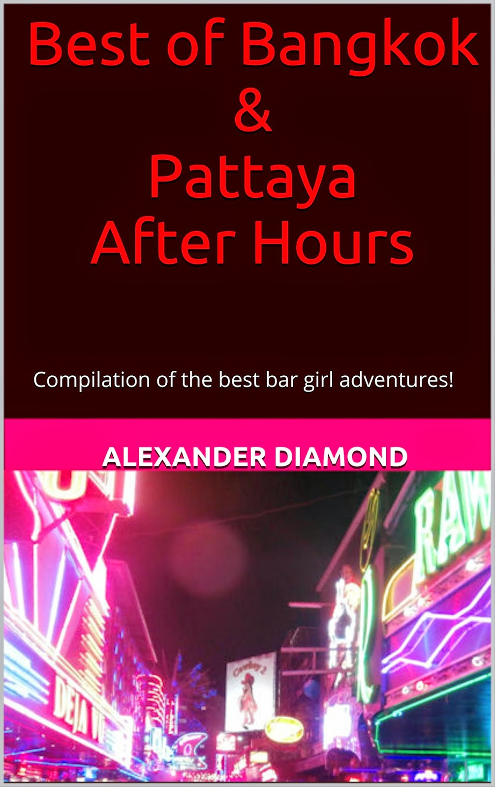 Best of Bangkok After Hours - Read it today!